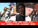 Prodigy Of Mobb Deep UNCUT 1HR Performance with Cormega, Big Noyd, Havoc, Infamous Mobb and More.