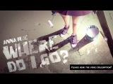 Anna Blue - Where Do I Go (Official Album Version)
