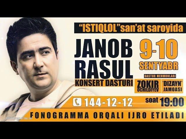 Janob Rasul - 2017-yilgi konsert dasturi | Жаноб Расул - 2017-йилги концерт дастури
