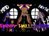 Lucy,Juvia,Mira (MMD) - Happy Halloween