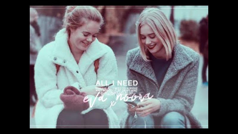 Eva and noora || all i need