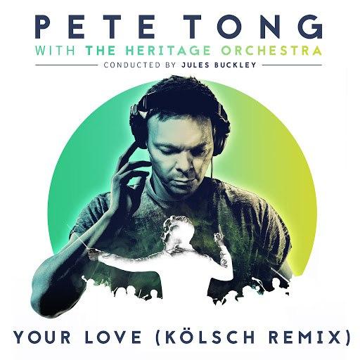 Pete Tong альбом Your Love (Kölsch Remix)