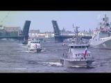 Torzhestvennyj parad k Dnju Voenno-morskogo flota RF.(Sankt-Peterburg).(2017).HDTVRip.GeneralFilm