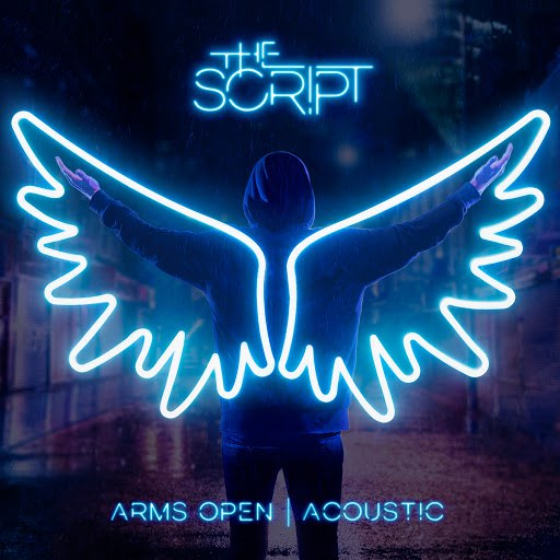 The Script альбом Arms Open (Acoustic Version)
