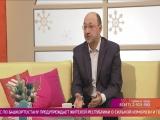Салям 18 01 2018. Гость студии - Наиль Махмутов .