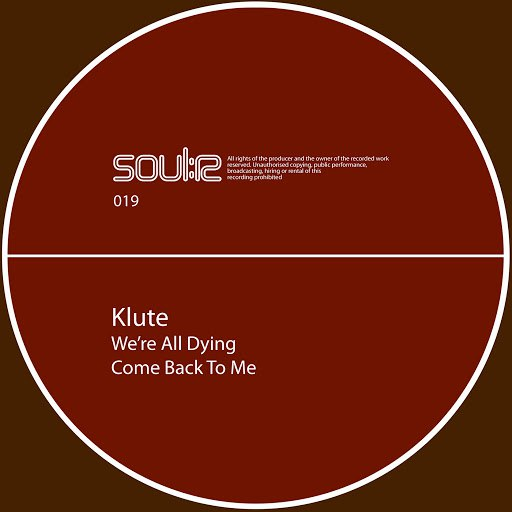 Klute альбом We're All Dying / Come Back 2 Me