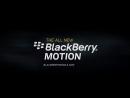 The Blackberry Motion