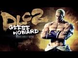 Tekken 7 - Гиз Говард [DLC2]