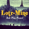 Lotr-Mine [Эпоха Восточных Ветров]