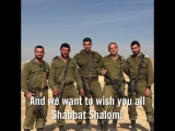 These soldiers of the 401st Armored Brigade want to wish you Shabbat Shalom!