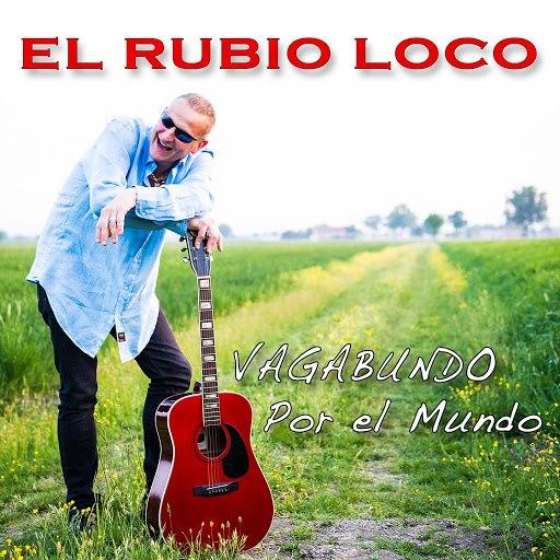 El Rubio Loco альбом Vagabundo / Por el Mundo