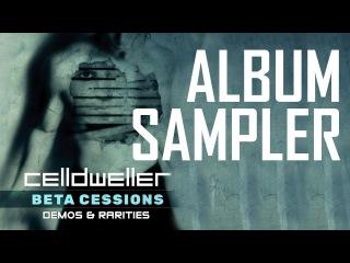 Celldweller - Beta Cessions: Demos & Rarities (Album Sampler)