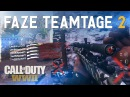 FaZe: WWII Teamtage 2