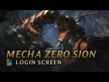 Mecha Zero Sion | Login Screen - League of Legends