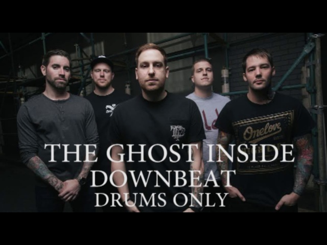 The Ghost Inside Downbeat Drums Only