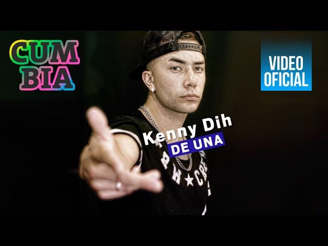 Kenny Dih - De Una VideoClip Oficial 2017