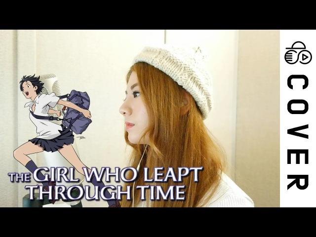 The Girl Who Leapt Through Time OST - Kawaranai Mono┃Cover by Raon Lee