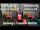 Samsung Galaxy Note 8 vs Samsung Galaxy S8 Camera Test Comparison