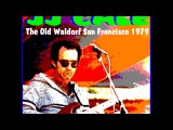 J.J. Cale Live at the Old Waldorf, San Francisco - 1979 (audio only)