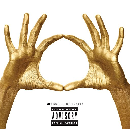 3OH!3 album Streets Of Gold