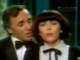 Мирей Матье и Шарль Азнавур - Вечная Любовь.