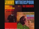 Jimmy Witherspoon - Roll 'em Pete