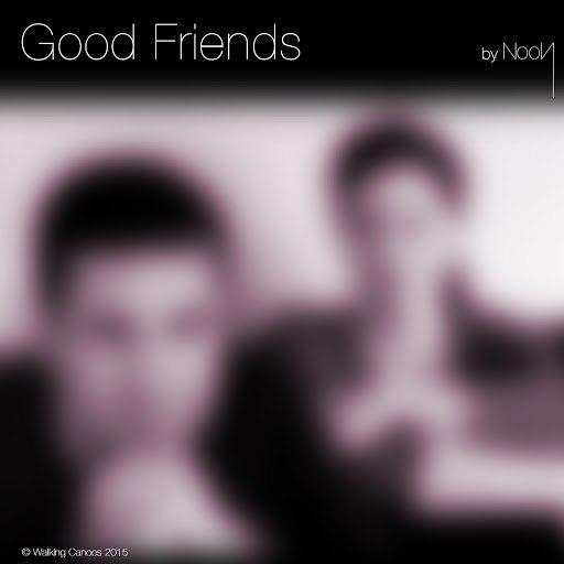 Noon альбом Good Friends