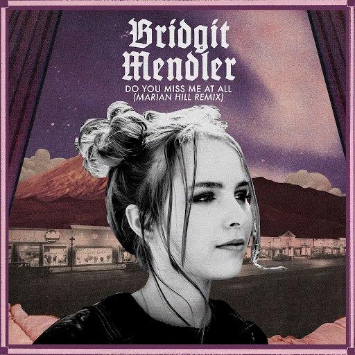 Bridgit Mendler альбом Do You Miss Me at All (Marian Hill Remix)