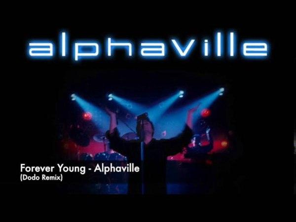 Forever young - Alphaville (Dodo Remix)