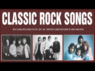 Best classic rock songs the 70s ⚡ 80s ⚡ 90s ☠ greatest classic rock music by