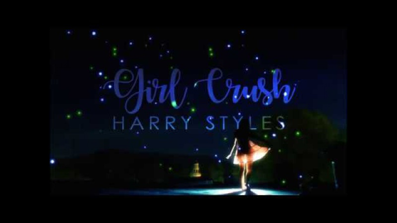 Harry Styles Girl Crush Lyrics