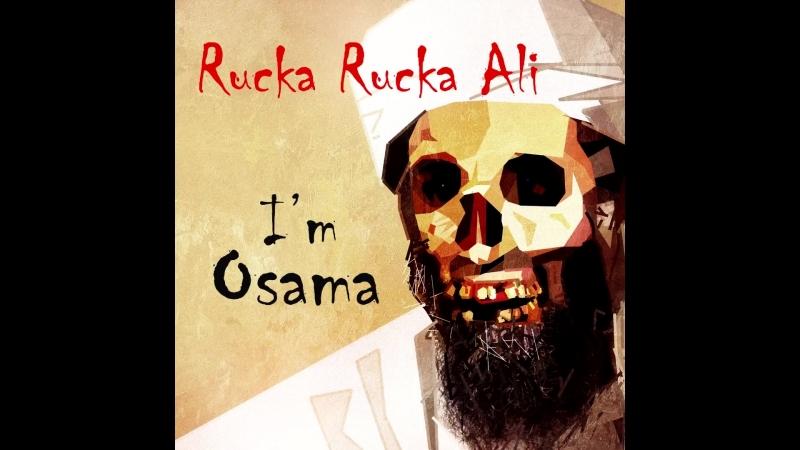 Im Osama - Rucka Rucka Ali