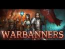 Warbanners пошаговая стратегия, РПГ, 2017
