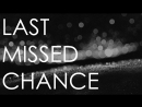 DPARK - Last Missed Chance
