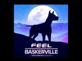 FEEL - BASKERVILLE (PREVIEW)
