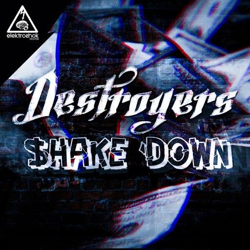 Destroyers альбом Shake Down