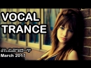 ♫ The Best Vocal Trance Selection March 2017 ♫ 46