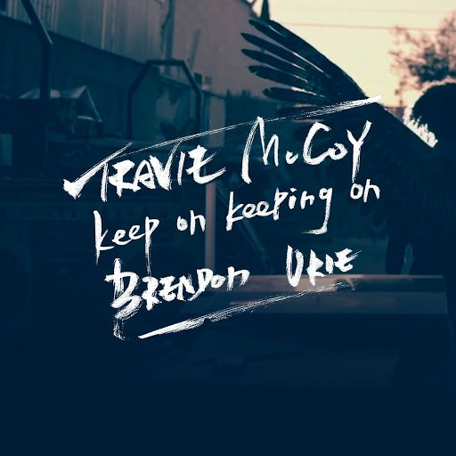 Travie McCoy альбом Keep On Keeping On (feat. Brendon Urie)