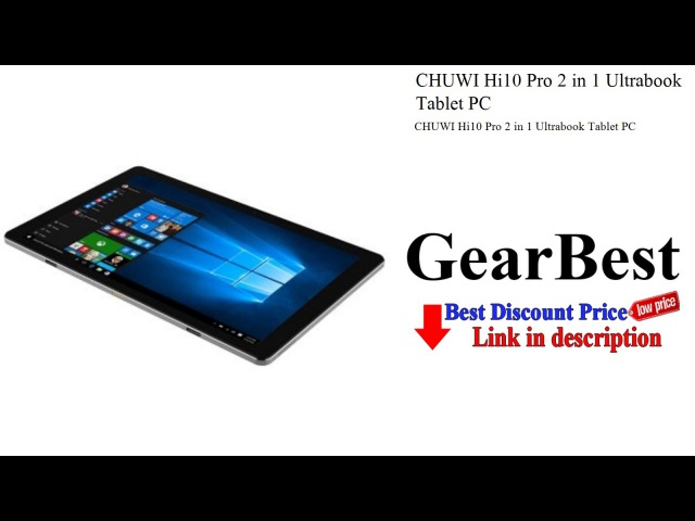 CHUWI Hi10 Pro 2 in 1 Ultrabook Tablet PC - Review | GearBest unboxing
