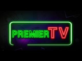 Premier TV | LIVE | 7-ой выпуск