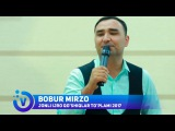 Bobur Mirzo - Jonli ijro qoshiqlar toplami 2017 | Бобур Мирзо - Жонли ижро