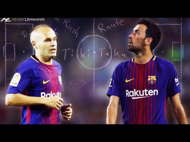 Iniesta Busquets ● Dominating The Midfield ● 2017/18