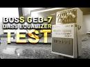 Boss GEB-7 Bass Equalizer Test/Sound Check