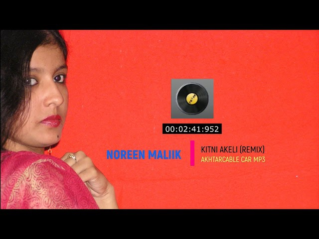 Kitni Akeli COVER BY NOREEN ACN