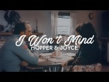 Hopper & Joyce | I Won't Mind