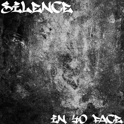 Silence альбом In Yo Face
