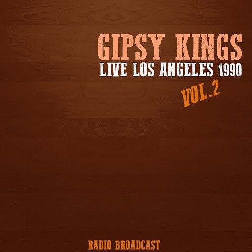 Gipsy Kings альбом Gipsy Kings Live los Angeles 1990, Vol. 2