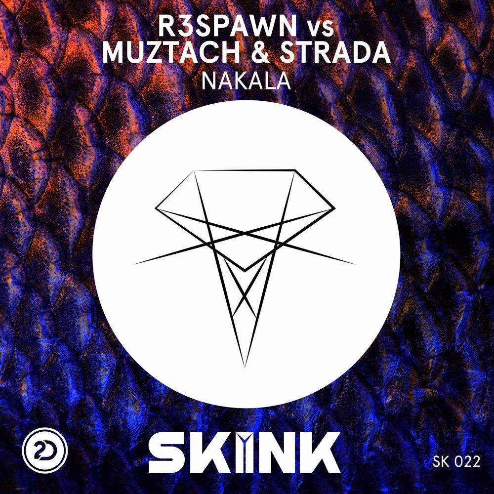 R3SPAWN, Muztach, Strada - Nakala (Original Mix
