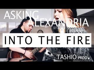 TASHIO prod. - Into the Fire (Asking Alexandria) by aliceBlue