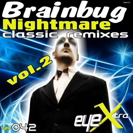 Brainbug альбом Nightmare (Classic Remixes Volume 2)